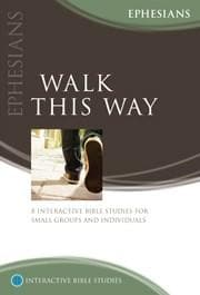 Walk This Way (Ephesians) by Smith, Bryson (9781922206046) Reformers Bookshop