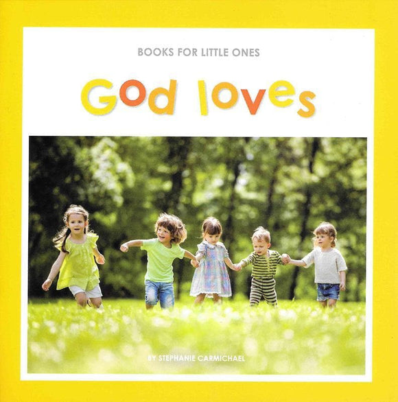 9781922206886-BfLO God Loves-Carmichael, Stephanie