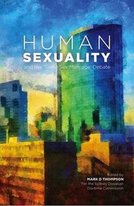 Human Sexuality and the Same-Sex Marriage Debate