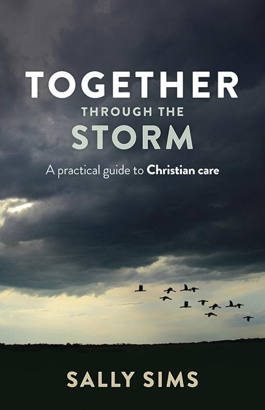 9781925424027-Together Through the Storm: A Practical Guide to Christian Care-Sims, Sally