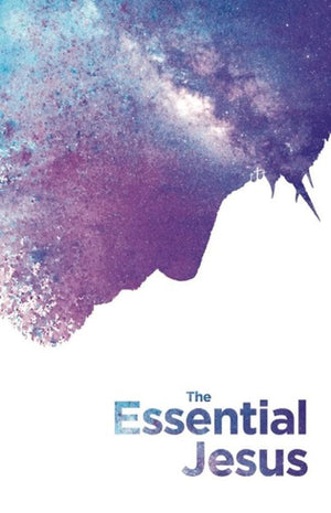 The Essential Jesus (new version) by Bible (9781925424263) Reformers Bookshop
