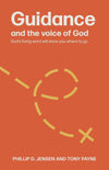 Guidance and the Voice of God (Second Edition): God's Living Word Will Show You Where to Go