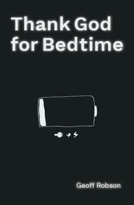 Thank God for Bedtime
