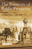Fountain of Public Prosperity by Piggin, Stuart & Linder, Robert (9781925523461) Reformers Bookshop