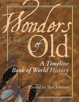 Wonders of Old: A Blank Timeline Book of World History by Voskamp, Ann & Peckover, Tonia (9781932786316) Reformers Bookshop