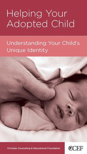 9781934885314-NGP Helping Your Adopted Child: Understanding Your Child's Unique Identity-Tripp, Paul David