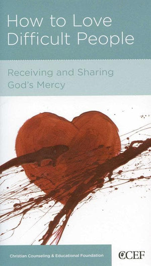 9781934885406-NGP How to Love Difficult People: Receiving and Sharing God's Mercy-Smith, William P.