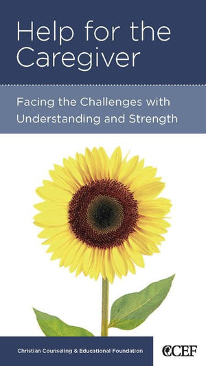 9781934885505-NGP Help for the Caregiver: Facing the Challenges with Understanding and Strength-Emlet, Michael