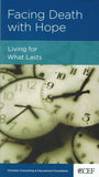 9781934885529-NGP Facing Death with Hope: Living for What Lasts-Powlison, David