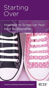 9781935273011-NGP Starting Over: How Not to Screw Up Your Next Relationship-Smith, William P.
