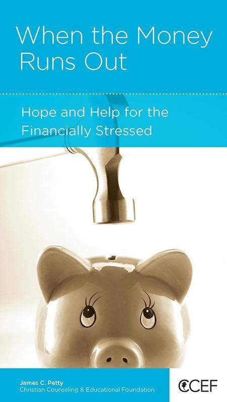 9781935273059-NGP When the Money Runs Out: Hope and Help for the Financially Stressed-Petty, James