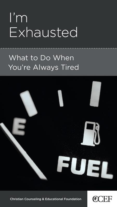 9781935273721-NGP I'm Exhausted: What to Do When You're Always Tired-Powlison, David