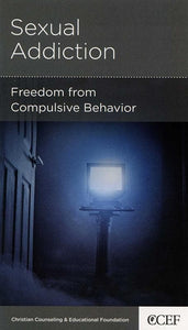 9781935273769-NGP Sexual Addiction: Freedom from Compulsive Behavior-Powlison, David