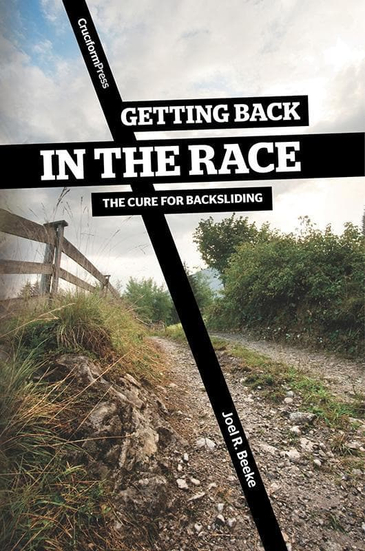 9781936760350-Getting Back in the Race: The Cure for Backsliding-Beeke, Joel R.