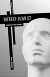 9781936760473-Who am I: Identity in Christ-Bridges, Jerry