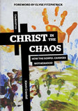 9781936760701-Christ in the Chaos: How the Gospel Changes Motherhood-Crandall, Kimm