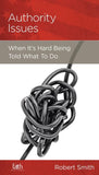 9781936768394-NGP Authority Issues: When It's Hard Being Told What To Do-Smith, Robert