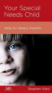 9781936768455-NGP Your Special Needs Child: Help for Weary Parents-Viars, Stephen