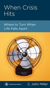 9781936768486-NGP When Crisis Hits: Where to Turn When Life Falls Apart-Miller, Jack