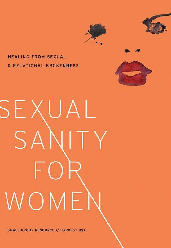 9781938267000-Sexual Sanity for Women: Healing from Sexual and Relational Brokenness-Dykas, Ellen