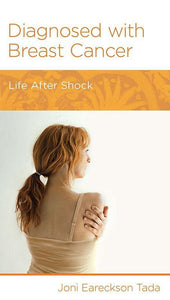 9781938267789-NGP Diagnosed with Breast Cancer: Life After Shock-Tada, Joni Eareckson