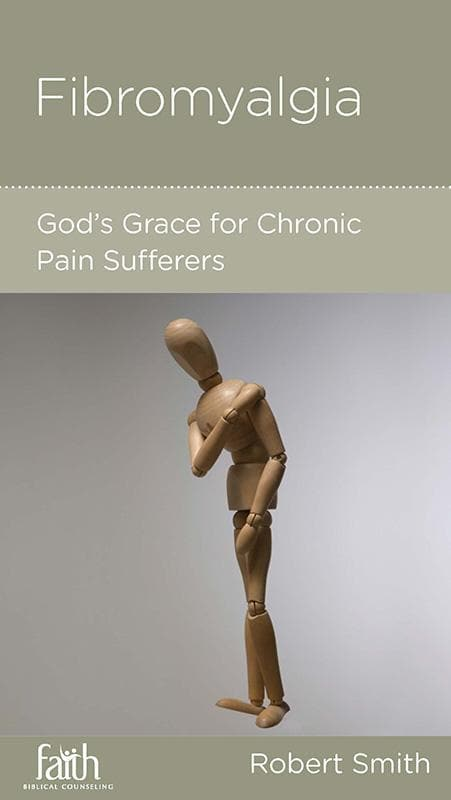 9781938267932-NGP Fibromyalgia: God's Grace for Chronic Pain Sufferers-Smith, Robert