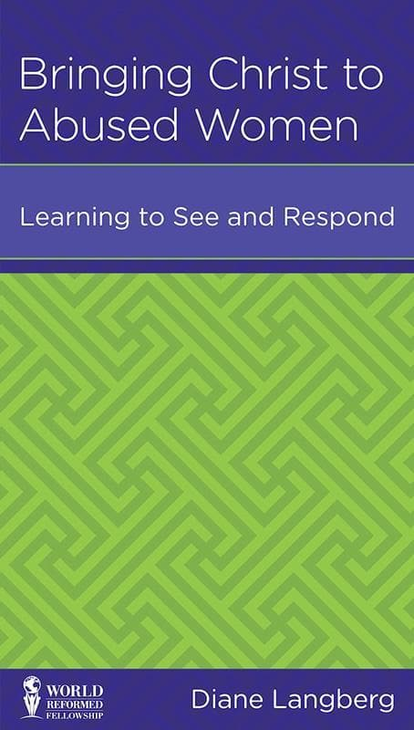 9781939946171-NGP Bringing Christ to Abused Women: Learning to See and Respond-Langberg, Diane