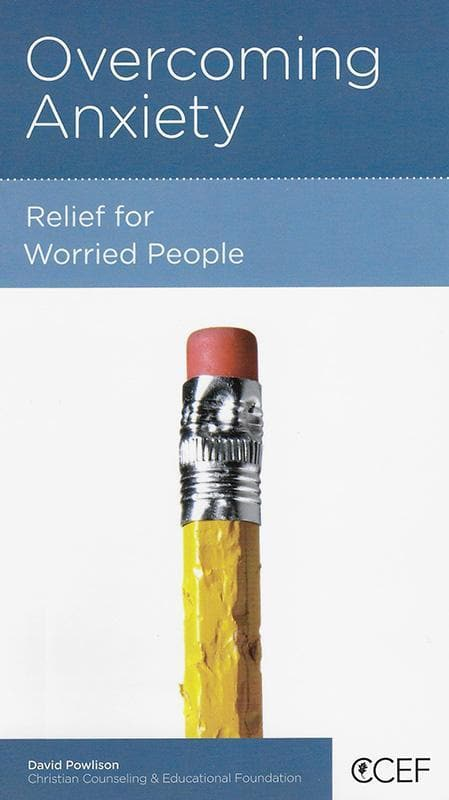 9781939946744-NGP Overcoming Anxiety: Relief for Worried People-Powlison, David