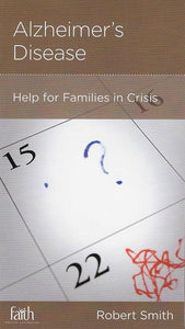 9781939946799-NGP Alzheimer's Disease: Help for Families in Crisis-Smith, Robert