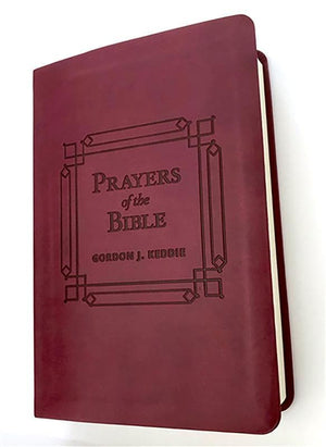 9781943017157-Prayers of the Bible (Gift Edition): 366 Devotionals to Encourage Your Prayer Life-Keddie, Gordon J.