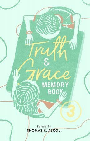 Truth and Grace Memory Book 3