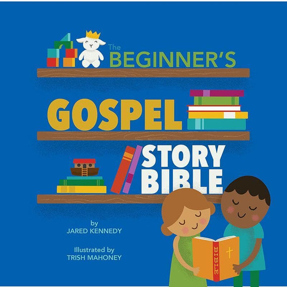 9781945270048-Beginner's Gospel Story Bible, The-Kennedy, Jared