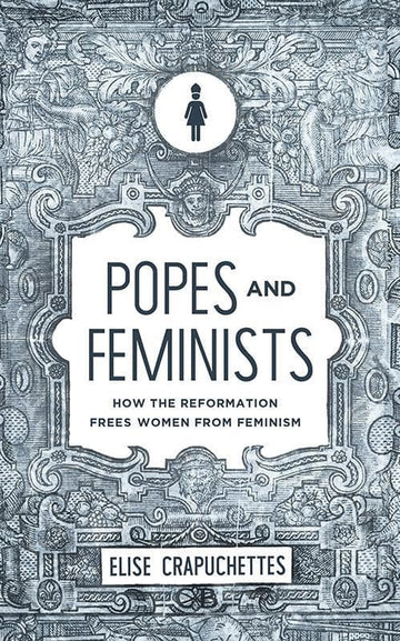 Popes and Feminists