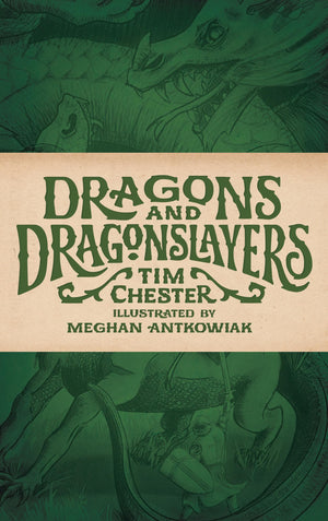 Dragons and Dragonslayers by Chester, Tim (9781947644236) Reformers Bookshop