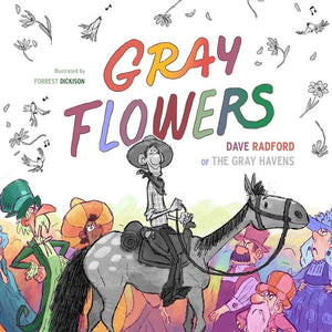 Gray Flowers by Radford, Dave & Dickison, Forrest (9781947644465) Reformers Bookshop