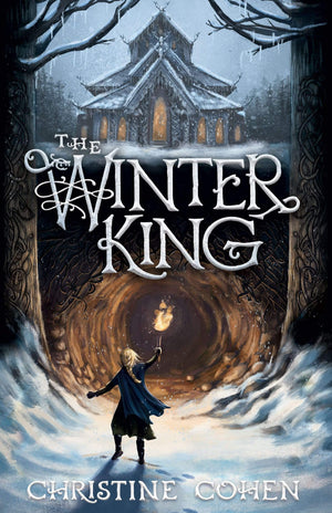 The Winter King by Cohen, Christine (9781952410314) Reformers Bookshop