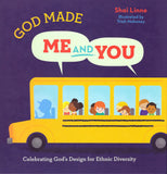 God Made Me and You: Celebrating God's Design for Cultural Diversity