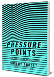 Pressure Points: A Guide to Navigating Student Stress by Abbott, Shelby (9781948130349) Reformers Bookshop