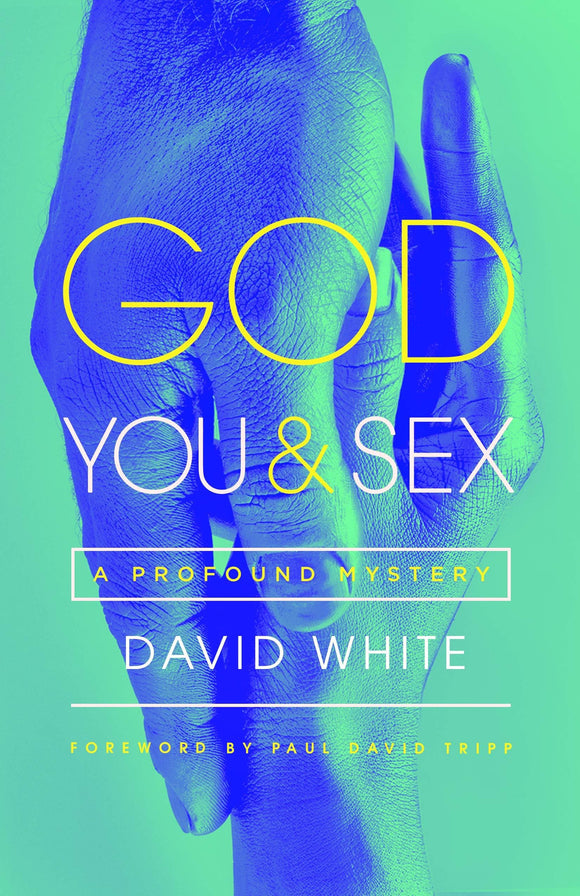 God, You and Sex: A Profound Mystery
