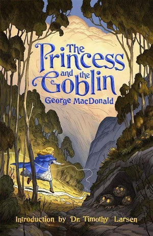 The Princess and the Goblin by MacDonald, George (9781952410468) Reformers Bookshop