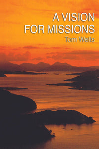 A Vision For Missions | 9780851514338