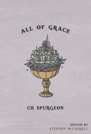 The Spurgeon Trilogy by Spurgeon, Charles H. (spurgeon) Reformers Bookshop