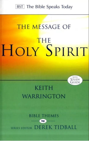 BST Message of the Holy Spirit by Warrington, Keith (9781844743971) Reformers Bookshop