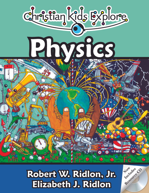 Christian Kids Explore Physics (2nd Edition)