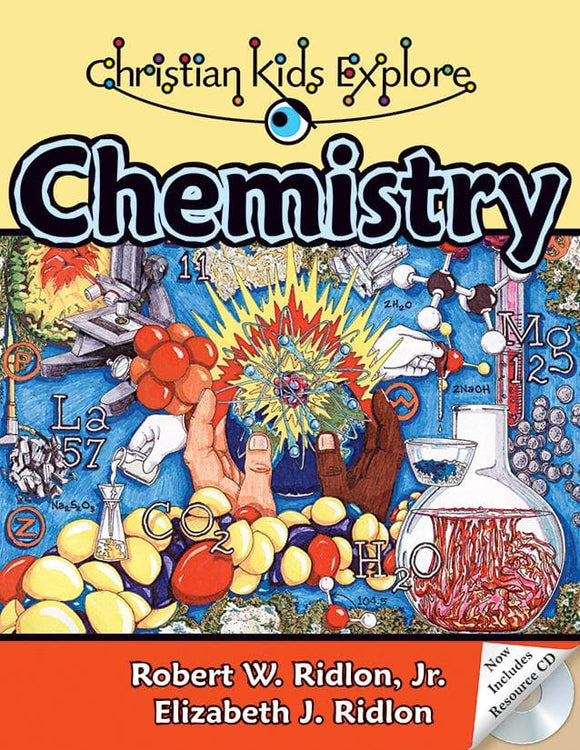 Christian Kids Explore Chemistry (2nd Edition)