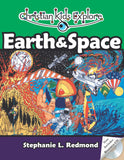 Christian Kids Explore Earth and Space by Redmond, Stephanie L. (9781892427243) Reformers Bookshop