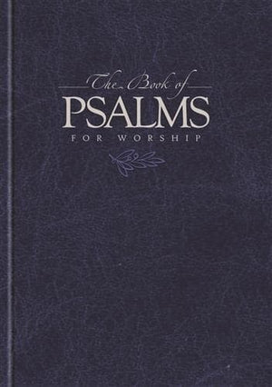 The Book of Psalms for Worship (Hardcover) by Psalter (CM101) Reformers Bookshop