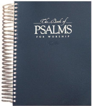 The Book of Psalms for Worship (Large Print - Spiral Edition) by Psalter (CM108) Reformers Bookshop