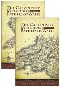The Calvinistic Methodist Fathers of Wales | Jones | 9780851519975