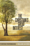 The Christian's Great Interest | Guthrie William | 9780851513546